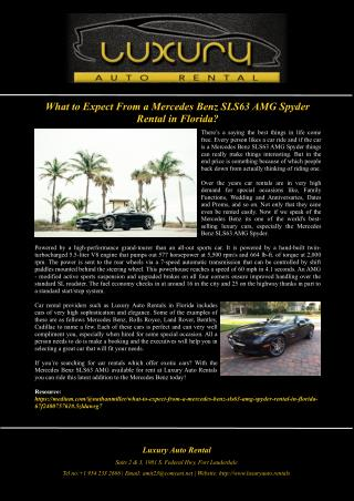 What to Expect From a Mercedes Benz SLS63 AMG Spyder Rental in Florida?