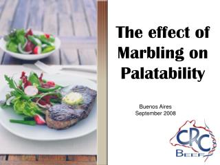 The effect of Marbling on Palatability