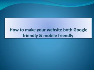 Are you looking for google friendly website design services?
