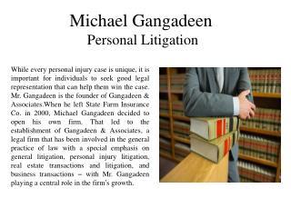 Michael Gangadeen Personal Litigation