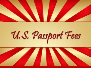 U.S. Passport Fees
