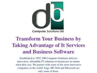 Transform Your Business by Taking Advantage of It Services and Business Software
