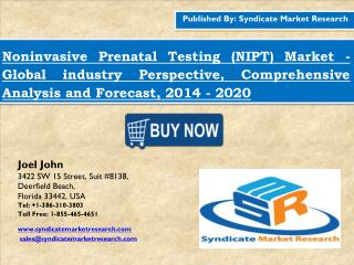 Noninvasive Prenatal Testing (NIPT) Market 2016 industry Size  Analysis and Forecast