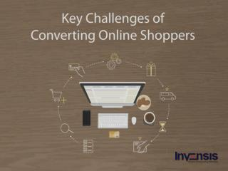 Key Challenges of Converting Online Shoppers