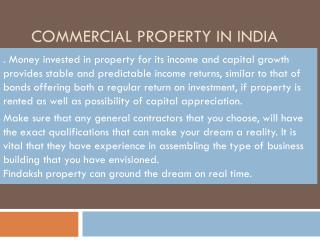 commercial property in india  can ful-fill your Dream