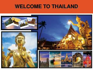 Welcome To The Kingdom Of Thailand