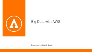 Big Data With Amazon Web Services