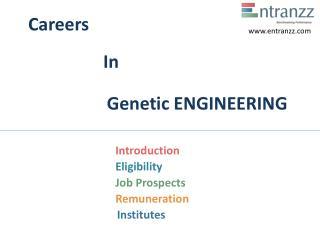 Careers In Genetic ENGINEERING