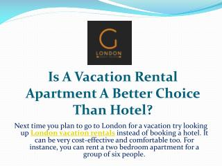 Is A Vacation Rental Apartment A Better Choice Than Hotel?
