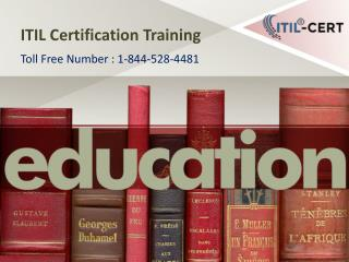 ITIL Certification Training : 1-844-528-4481