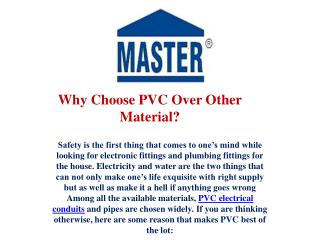 Why Choose PVC Over Other Material?