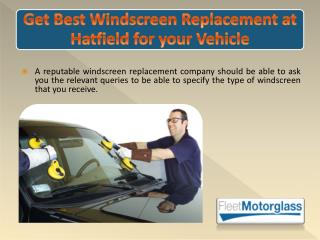 Get Best Windscreen Replacement at Hatfield for your Vehicle