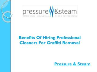 Benefits Of Hiring Professional Cleaners For Graffiti Removal