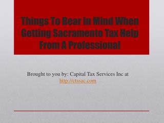 Things To Bear In Mind When Getting Sacramento Tax Help From A Professional