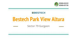Bestech Park View Altura Upcoming Project 79 Gurgaon