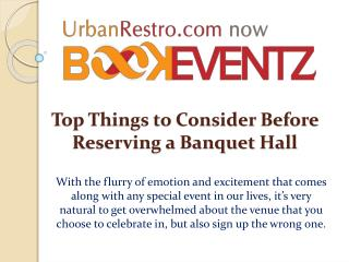 Top Things to Consider Before Reserving a Banquet Hall