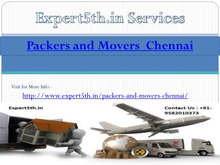 supported with customized services of Packers and Movers in Chennai by Expert5th
