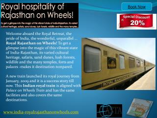 Royal Rajasthan on wheels Itinerary