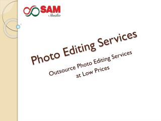 Image editing services provider- outsource image editing