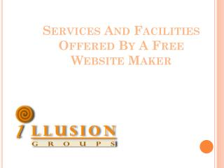 Services and facilities offered by a free website maker