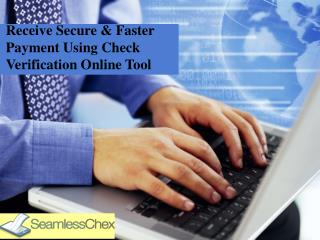 Receive Secure & Faster Payment Using Check Verification Online Tool