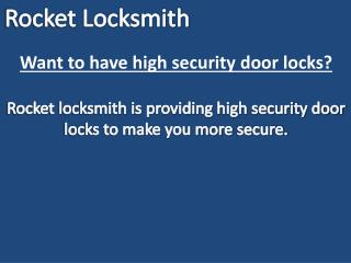 Want to have high security door locks?