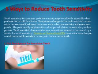 5 Ways to Reduce Tooth Sensitivity