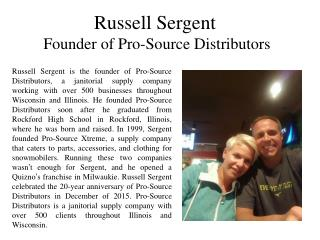 Russell Sergent Founder of Pro-Source Distributors