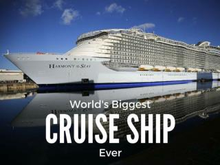 World's biggest cruise ship. Ever.