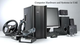 Computer Hardware and Systems in UAE