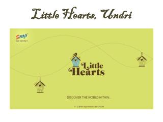 1 & 2 BHK Apartments in Undri, Pune - Little Hearts
