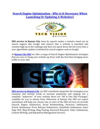 Search Engine Optimization - Why Is It Necessary When Launching Or Updating A Websites?
