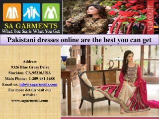 Pakistani dresses online are the best you can get