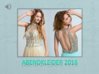 Abendkleider 2016 Kollektion Online Günstig Sale