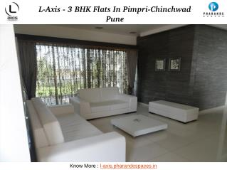 L-Axis - 3 BHK Flats in Pimpri-Chinchwad Pune