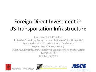 Foreign Direct Investment in  US Transportation Infrastructure