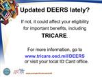 Updated DEERS lately