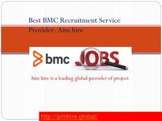 Best BMC Recruitment Service provider- Aimhire