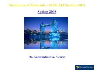 Mechanics of Materials – MAE 243 (Section 002) Spring 2008