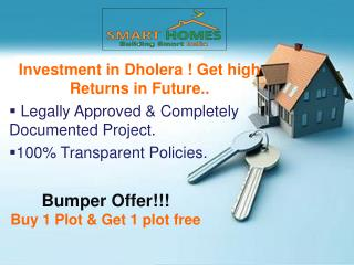 Investment in dholera means Get High Returns in Future