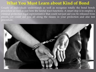 What You Must Learn about Kind of Bond
