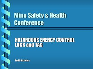 Mine Safety  Health Conference