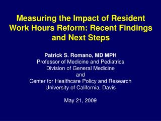 Measuring the Impact of Resident Work Hours Reform: Recent Findings and Next Steps