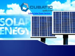 solar energy solutions in Hyderabad and Bangalore | CubaticGroup