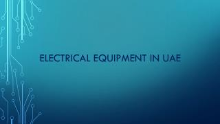 Electrical equipment in UAE