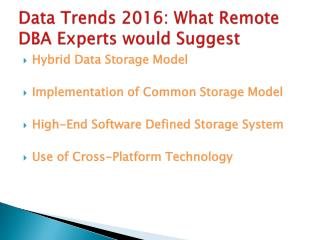 Data Trends 2016- What Remote DBA Experts would Suggest