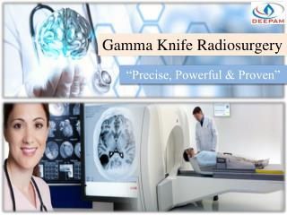 Gamma Knife Radiosurgery - Precise, Powerful & Proven