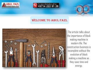 Abul Fazl Provides Block Making Machine in UAE