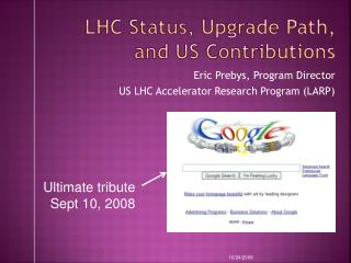 LHC Status, Upgrade Path, and US Contributions