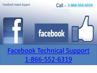 Call Us:1-866-552-6319 Facebook Support Number